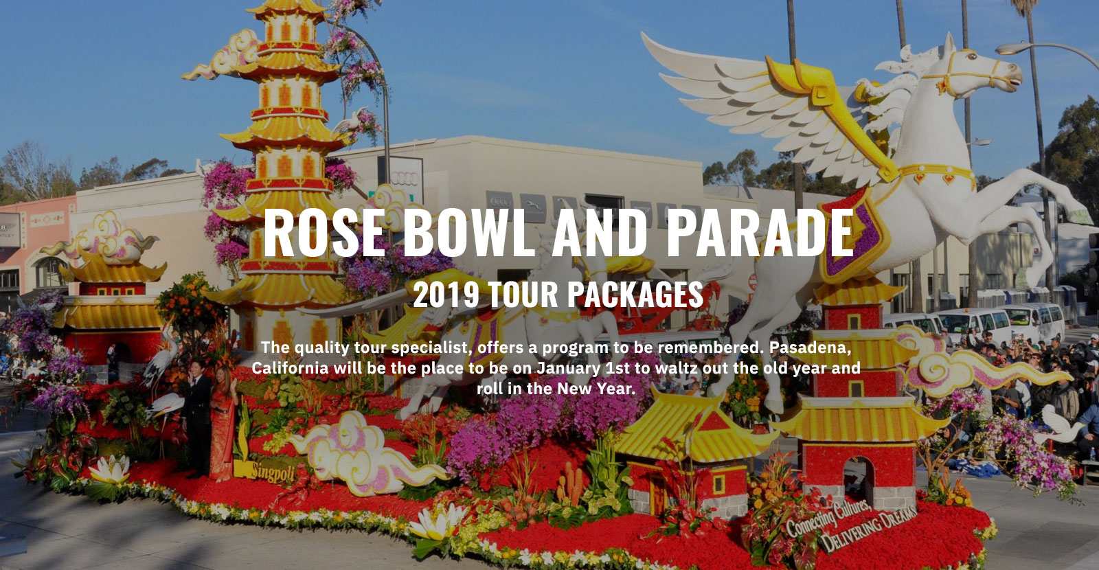 Rose Bowl Parade Travel Packages 2020