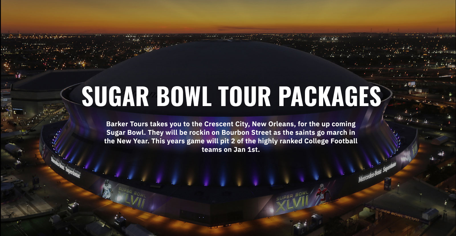 Sugar Bowl Tour Packages
